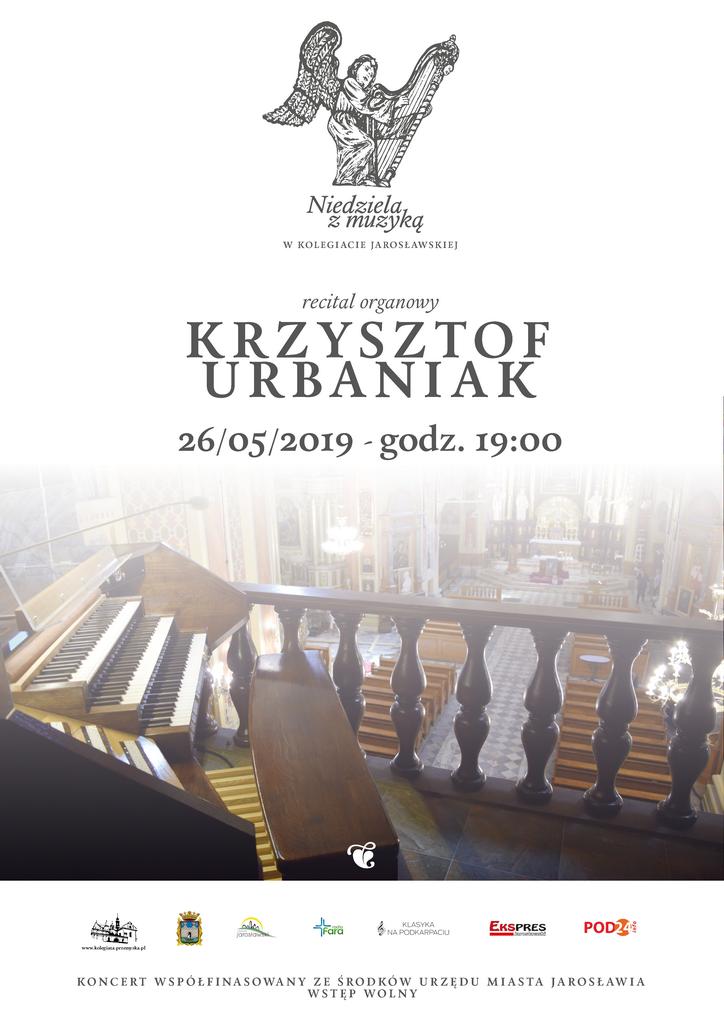 Niedziela z muzyką w Kolegiacie Jarosławskiej - 26.05.2019 r. - Krzysztof Urbaniak