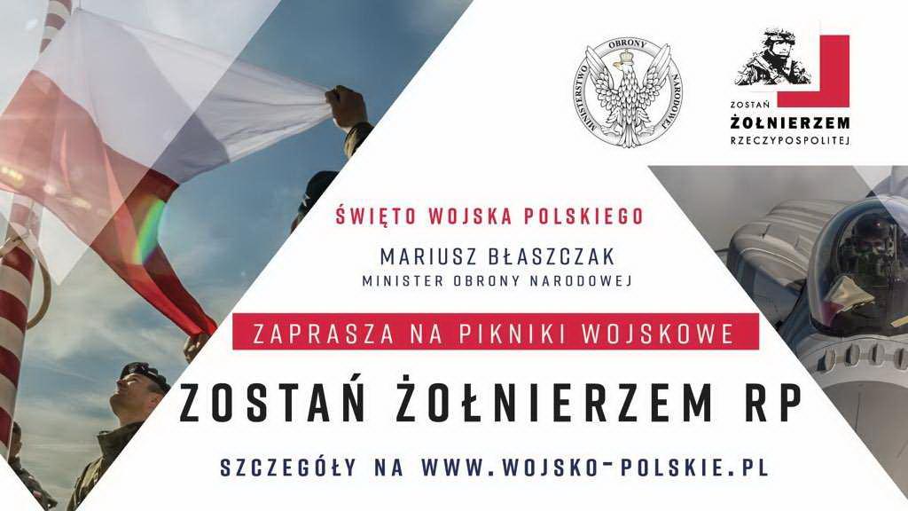"""Zostań Żołnierzem Rzeczypospolitej"""" hasłem Święta Wojska Polskiego"""